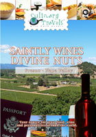culinary travels  saintly wines-divine nuts napa valley-st. supery winery/fresno-pistachios