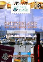 culinary travels  switzerland-the lake geneva region