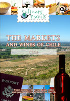 Culinary Travels  The Markets and Wines of Chile | Movies and Videos | Action