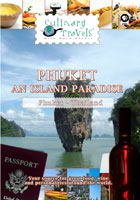 Culinary Travels  Phuket-An Island Paradise Thailand | Movies and Videos | Action