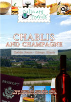 culinary travels  chablis and champagne chablis, france and chicago, illinois