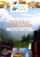 Culinary Travels  The Real Rhone Ranger Rhone Valley, France | Movies and Videos | Action