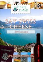 culinary travels  swiss cheese