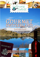 Culinary Travels  Gourmet Switzerland | Movies and Videos | Action