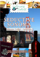 Culinary Travels  Seductive Sonoma | Movies and Videos | Action