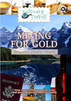 Culinary Travels  Mining for Gold-Edmonton, Alberta, Canada | Movies and Videos | Action