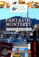 culinary travels  fantastic monterey