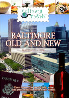 Culinary Travels  Baltimore-Old and New | Movies and Videos | Action
