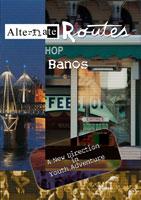 Alternate Routes  BANOS Ecuador | Movies and Videos | Action