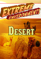 Extreme Environments  Desert | Movies and Videos | Action