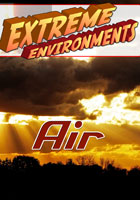 Extreme Environments  Air | Movies and Videos | Action