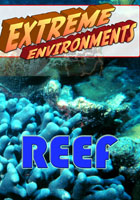 Extreme Environments  Reef | Movies and Videos | Action