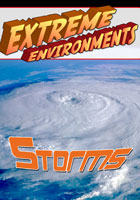 Extreme Environments  Storms | Movies and Videos | Action