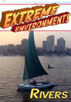 extreme environments  rivers