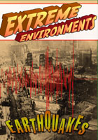 extreme environments  earthquakes