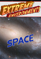 Extreme Environments  Space | Movies and Videos | Action