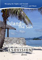 ESOVISION Relaxation  ISLAND IN THE SUN | Movies and Videos | Action