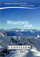 ESOVISION Relaxation  MOUNTAIN HIGH   Movies and Videos   Action
