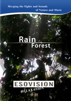 ESOVISION Relaxation  RAIN FOREST | Movies and Videos | Action