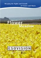 ESOVISION Relaxation  FLOWER MEADOW | Movies and Videos | Action