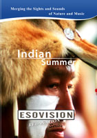 ESOVISION Relaxation  INDIAN SUMMER | Movies and Videos | Action