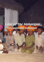 land of the maharajas  land of the maharajas: merchants and maharajas