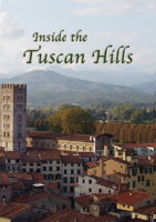 Inside The Tuscan Hills Inside The Tuscan Hills | Movies and Videos | Action