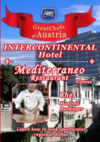 Great Chefs of Austria Chef Manfred Buchinger Vienna Inter-Continental a Four Seasons Hotel | Movies and Videos | Action