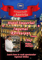 Great Chefs of Austria Chef Stefan Hierzer Vienna Hotel Imperial | Movies and Videos | Action