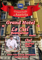 Great Chefs of Austria Chef Siegfried Pucher Vienna Le Ciel Restaurant - ANA Grand Hotel | Movies and Videos | Action
