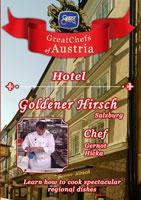 great chefs of austria chef gernot hicka salzburg hotel goldener hirsch