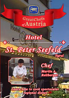 Great Chefs of Austria Chef Martin A. Reitberger Seefeld, Tyrol Hotel St. Peter | Movies and Videos | Action