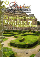 gardens of the world  a traditional belgian arboretum