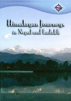 Himalayan Journeys in Nepal and Ladakh | Movies and Videos | Action