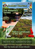 garden travels  the madame's garden / native landscape in the sky