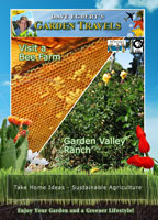 garden travels  visit a bee farm / garden valley ranch