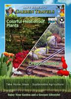 garden travels  colorful heat-proof plants/oregon garden