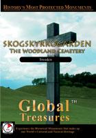 Global Treasures  SKOGSKYSKOGARDEN The Woodland Cemetery, Sweden | Movies and Videos | Action