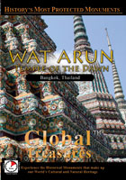 Global Treasures  WAT ARUN Temple of the Dawn Bangkok, Thailand | Movies and Videos | Action