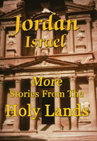 jordan israel more stories from the holy lands