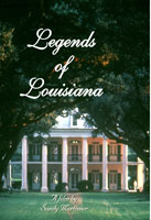 legends of louisiana
