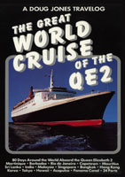 a doug jones travelog the great world cruise of the qe2