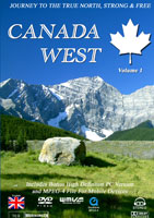 CANADA WEST - Volume 1: A JOURNEY TO THE TRUE NORTH, STRONG & FREE | Movies and Videos | Action
