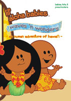 Lil' Aloha Babies  Waves n Wonders An Ocean Adventure of Hawaii | Movies and Videos | Action