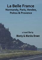 La Belle France Normandy, Paris, Vendee, Poitou, Provence | Movies and Videos | Action