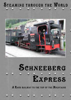 steaming through the world schneeberg express a rack railway to the top of the schneeberg