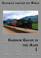Steaming Through the World Narrow Gauge in the Alps Part I | Movies and Videos | Action