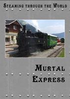 steaming through the world murtal express