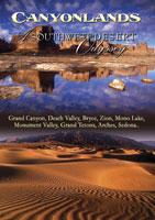 canyonlands a southwest desert odyssey