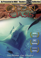 IMAX  Ocean Oasis Two Worlds - One Paradise | Movies and Videos | Action